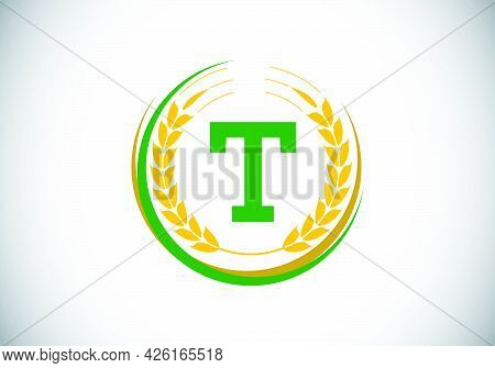 Initial Letter T Sign Symbol With Wheat Ears Wreath. Organic Wheat Farming Logo Design Concept. Agri