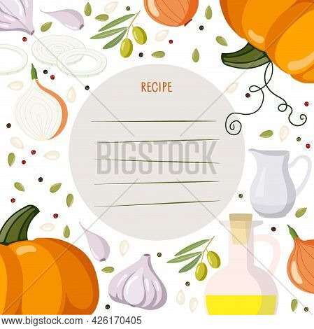 Cookbook Page Template. Recipe Write Template. Vegetables, Spices, Food Preparation Products Backgro