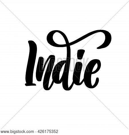 Indie Music Lettering Handwritten Stock Lettering Typography