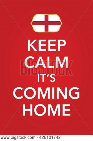 England Flag National Flag Soccer Emblem With Football Phrase Its Coming Home