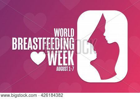 World Breastfeeding Week. August 1-7. Holiday Concept. Template For Background, Banner, Card, Poster