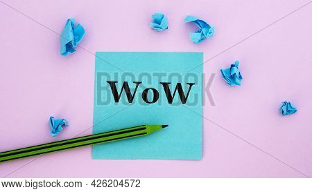 Wow (what Outstanding Work) - Acronym On A Note Piece Of Paper On A Pink Background With Scattered B