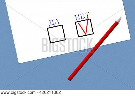 Voting Form With Paragraphs Yes And No In Russian. Red Pencil On A White Sheet Of Paper With Questio