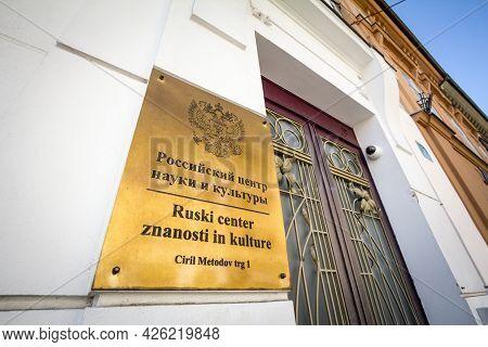 Ljubljana, Slovenia - June 14, 2021:  Logo Of The Russian Science And Culture Center Of Ljublana. Th