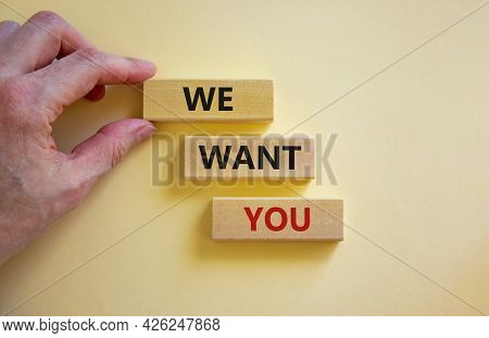We Want You Symbol. Wooden Blocks With Words 'we Want You' On Beautiful White Background. Businessma