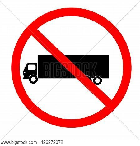 No Truck Icon On White Background. Truck Prohibition Sign. No Truck Symbol. Flat Style.
