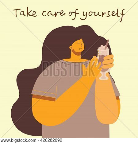Take Care Of Yourself. Love Yourself. Vector Lifestyle Concept Card With Text Don T Forget To Love Y