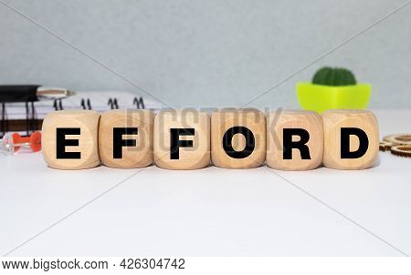 Effort Word Made With Building Blocks. Concept