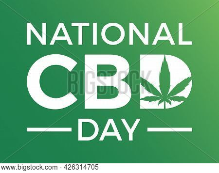National Cbd Day Banner, Poster, Card, Background Cbd Holiday Template. Celebrating A Cannabinoid Th