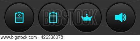 Set Clinical Record, Clipboard With Document, Crown And Speaker Volume Icon. Vector