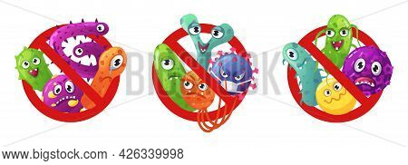 Stop Microbes Sign. Red Prohibition Signs With Bacteria, Viruses And Germs Characters. Antibacterial