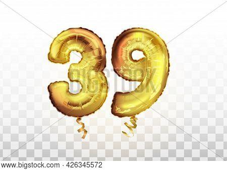 Vector Golden Foil Number 39 Thirty Nine Metallic Balloon. Party Decoration Golden Balloons. Anniver