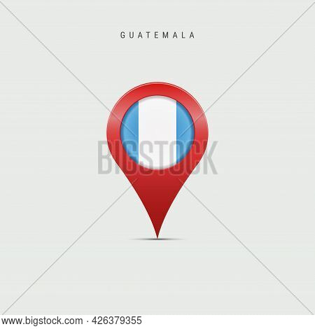 Teardrop Map Marker With Flag Of Guatemala. Guatemalan Flag Inserted In The Location Map Pin. Vector