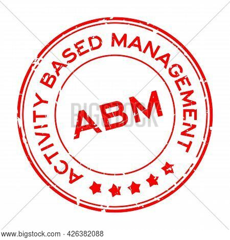 Grunge Red Abm Activity Based Management Word Round Rubber Seal Stamp On White Background
