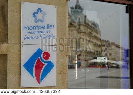 Montpellier , Ocitanie France  - 06 30 2021 : Office De Tourisme In Montpellier France With Logo Sig