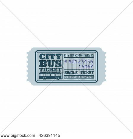Ticket On Bus, City Transport Service Isolated Retro Blue Coupon With Control Number And Date. Vecto