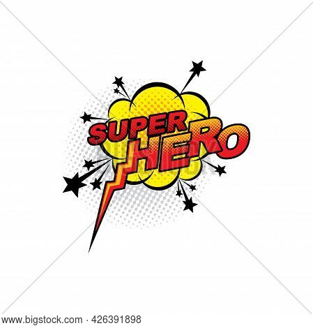 Boom Bang Colorful Superhero Symbol Isolated Icon. Vector Half Tone Bubble With Cloud And Stars, Typ