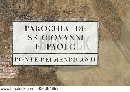 Signage Ponte Dei Mendicanti - Bridge Of The Business Man - At The Church San Giovanni Painted At Th