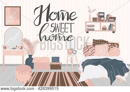 Cozy Interior Of Bedroom In Scandinavian Cartoon Style. Concept With Text Home Sweet Home. Design Of