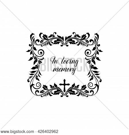 In Loving Memory Condolence Message On Gravestone Isolated Lettering. Vector Inscription On Tombston
