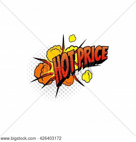 Promo Hot Price Special Offer, Retail Shopping Clearance Boom Bang Cloud Half Tone Label Isolated. V