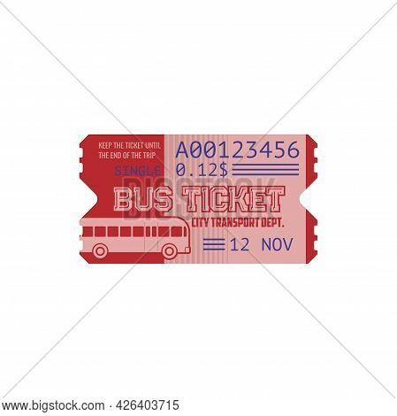 Single Bus Ticket On City Transport Isolated Retro Coupon Template. Vector Date, Time And Control Nu