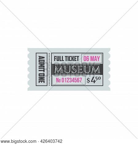 Full Ticket To Museum Isolated Retro Paper Card. Vector Invitation On Excursion Or Exhibition, Admit