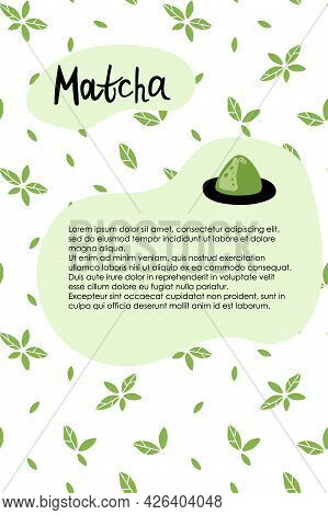 Matcha Background. Hand Drawn Traditional Japanese Drink, Powder Green Leaves, Chinese Green Tea, Tr