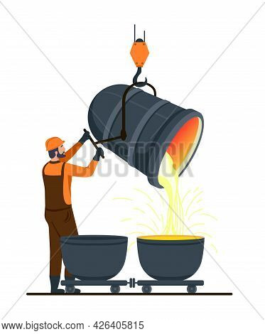 Male Character Is Working In Metallurgy Industry. Concept Of Resource Mining, Smelting Of Metal In B