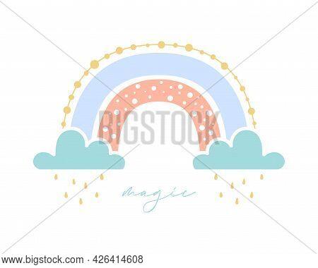 Beautiful Magic Rainbow With Clouds And Rain Drops. Design With Flat Boho Rainbow For Valentine's Da