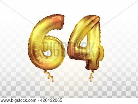 Vector Golden Foil Number 64 Sixty Four Metallic Balloon. Party Decoration Golden Balloons. Annivers