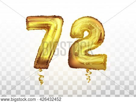 Vector Golden Number 72 Seventy Two Metallic Balloon. Party Decoration Golden Balloons. Anniversary