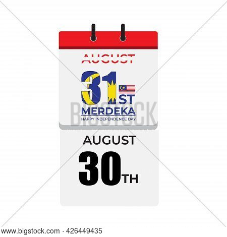 Illustration Of 30th August Been Torn And 31st August With Merdeka, Happy Independence Day Appear Fr