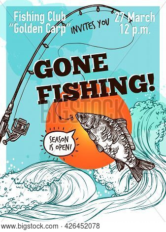 Gone Fishing Advertising Poster Of Carp Fishing Rod On Background With Sea Sky And Sun Sketch Vector