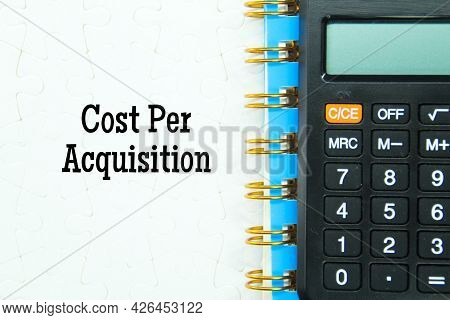 Notebooks, Puzzles, Calculators With The Word Cost Per Acquisition