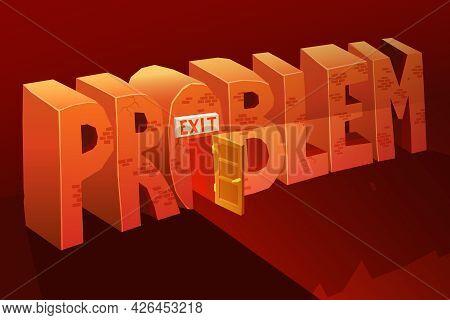 Problem Exit Vector Illustration. Problem Solution Background. Problem Exit Design. Problem Exit Car