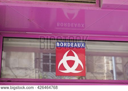 Bordeaux , Ocitanie France  - 06 30 2021 : Bordeaux City In Gironde Department Text Brand And Sign L