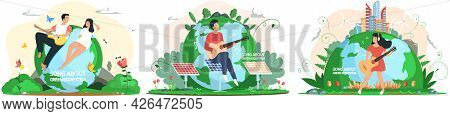 Musicians On Background Of Planet. Set Of Illustrations About People Singing Songs About Green Ecosy
