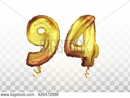 Vector Golden Foil Number 94 Ninety Four Metallic Balloon. Party Decoration Golden Balloons. Anniver