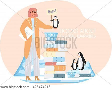 Woman Near Stack Of Books With Information About Global Warming. Group Of Penguins On Ice Floe Need