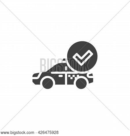 Verified Taxi Vector Icon. Filled Flat Sign For Mobile Concept And Web Design. Taxi With Check Mark