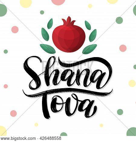 Shana Tova Modern Calligraphy Text As Logo, Card Template For Jewish New Year. Rosh Hashanah Social