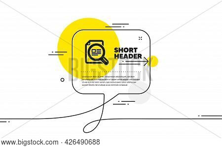 Check Article Icon. Continuous Line Chat Bubble Banner. Copyright Sign. Magnifying Glass Symbol. Che