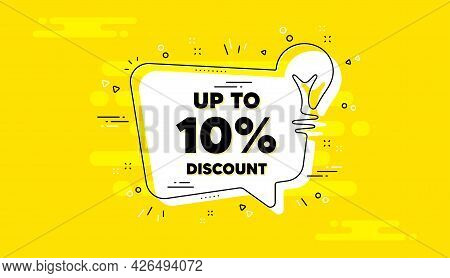 Up To 10 Percent Discount. Idea Yellow Chat Bubble Banner. Sale Offer Price Sign. Special Offer Symb
