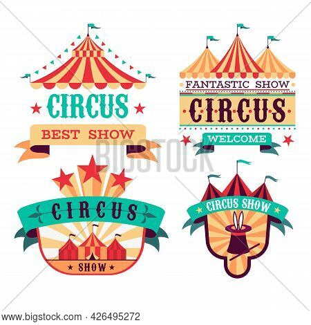 Emblems Circus Show. Retro Festival Signboards. Carnival Invitational Banners. Fun Event Labels. Bad