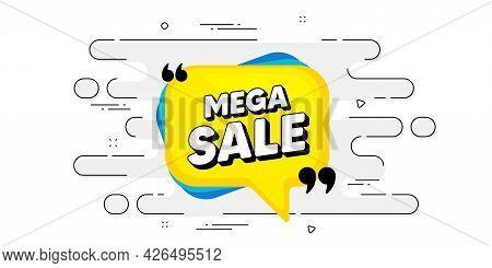 Mega Sale Bubble. Geometric Ad Banner On Flow Pattern. Discount Banner Shape. Coupon Sticker Icon. T