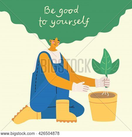 Be Good To Yourself. Love Yourself. Vector Lifestyle Concept Card With Text Don T Forget To Love You