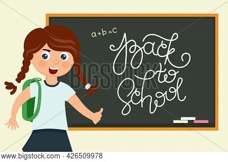 A Schoolgirl At The Blackboard With The Inscription Back To School In A Cartoon Style. Vector Illust