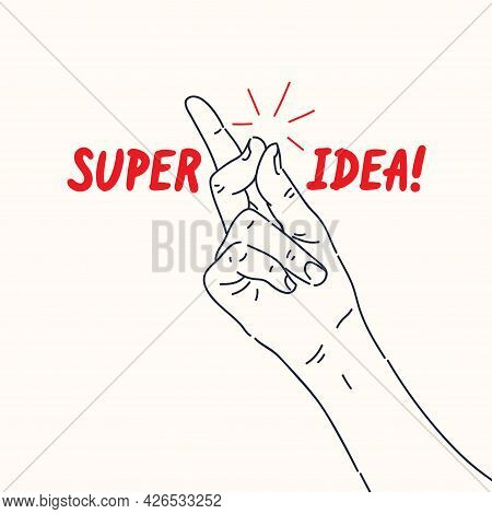 A Hand Gesture. The Click Of The Thumb And Forefinger Of A Persons Hand. A Modern Poster For Design.