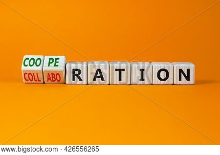 Cooperation Or Collaboration Symbol. Turned Wooden Cubes, Changed Words 'collaboration' To 'cooperat